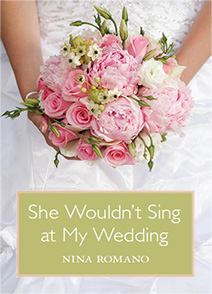 She Wouldn't Sing at My Wedding